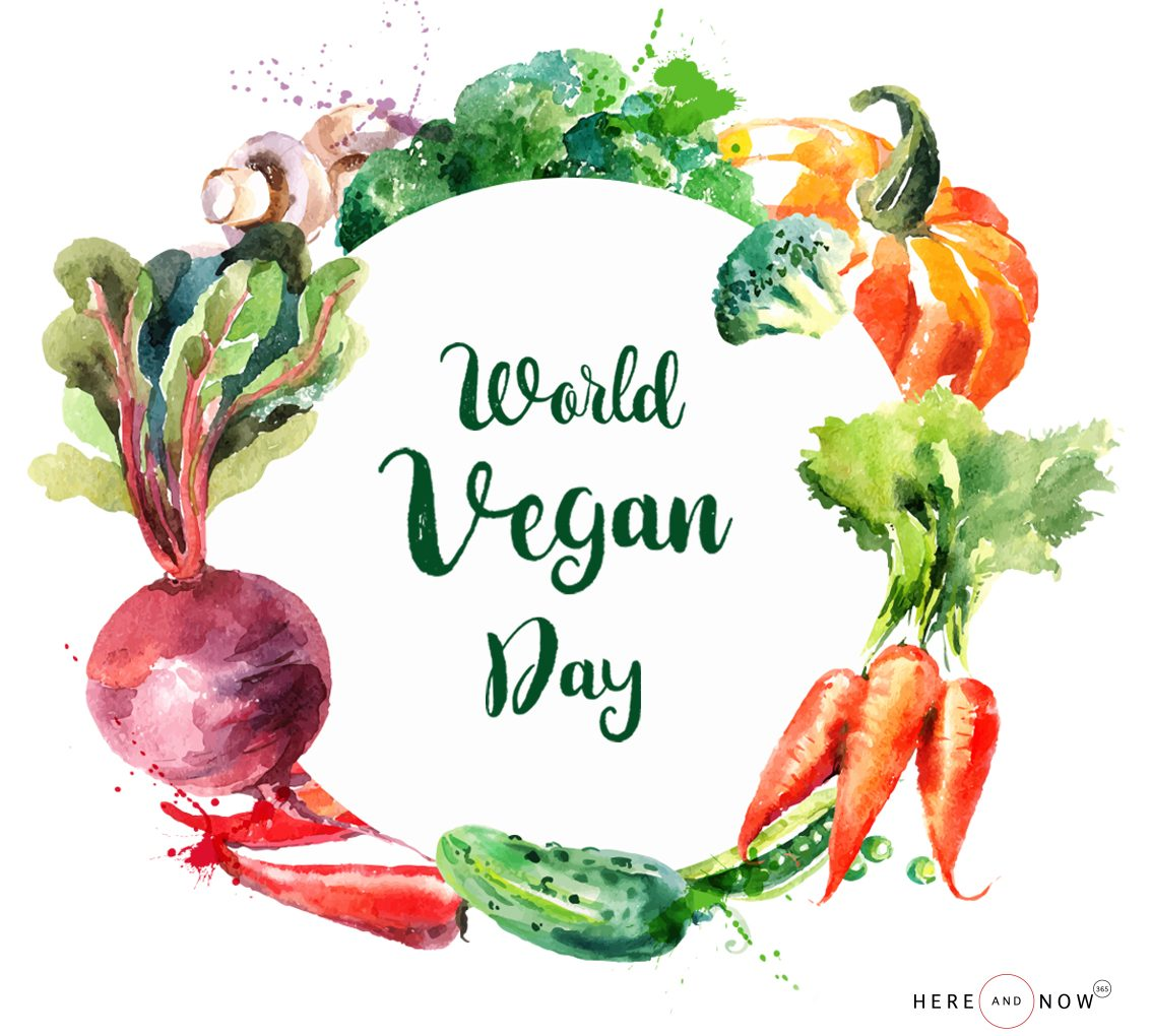 This World Vegan Day, let's go the Vegan way